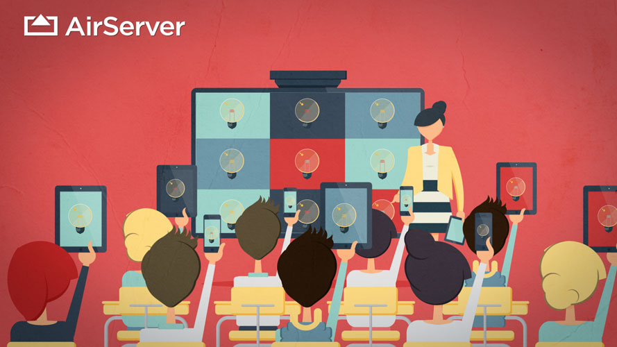 AirServer, an essential tool for a classroom